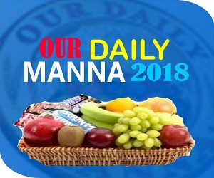 Our Daily Manna 18th March 2018 by Dr Chris