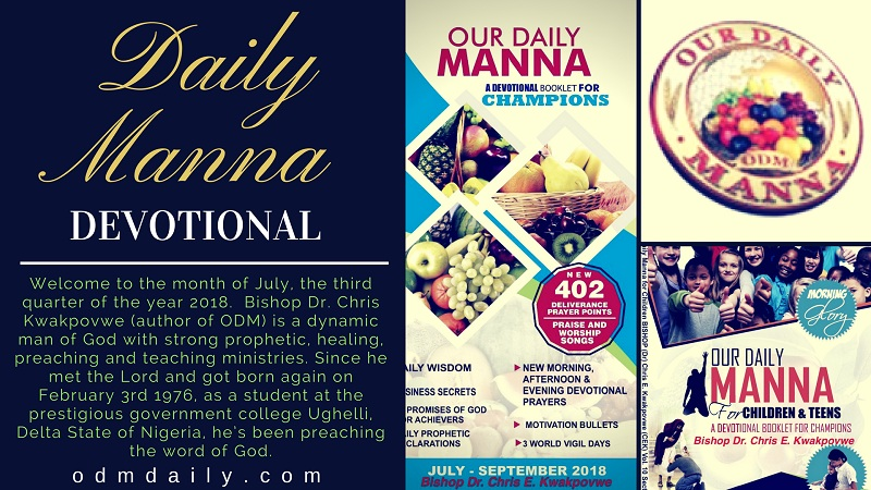Our Daily Manna Devotional 11 August 2018 By Dr Chris